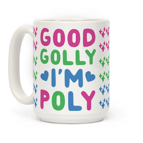 Good Golly, I'm Poly Coffee Mug