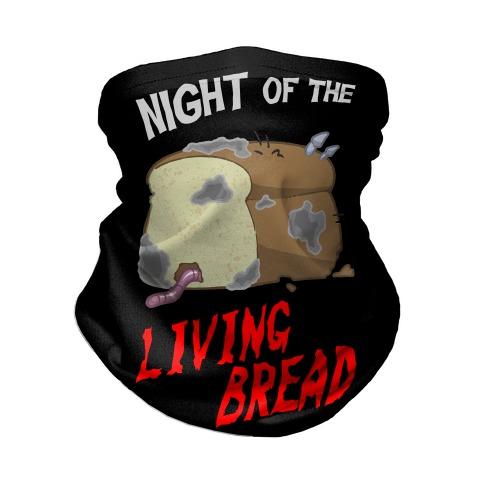 Night Of The Living Bread Neck Gaiter