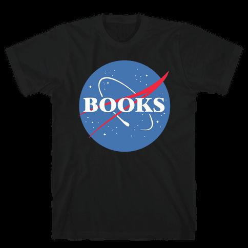 Books Nasa Parody Mens/Unisex T-Shirt