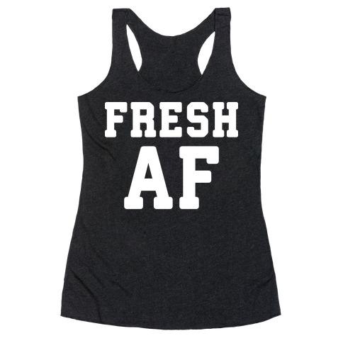 Fresh AF Racerback Tank Top