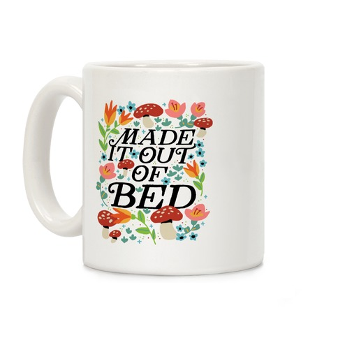 Made It Out Of Bed (Floral) Coffee Mug
