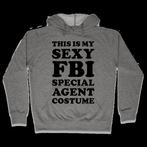 Sexy FBI Special Agent Hooded Sweatshirt