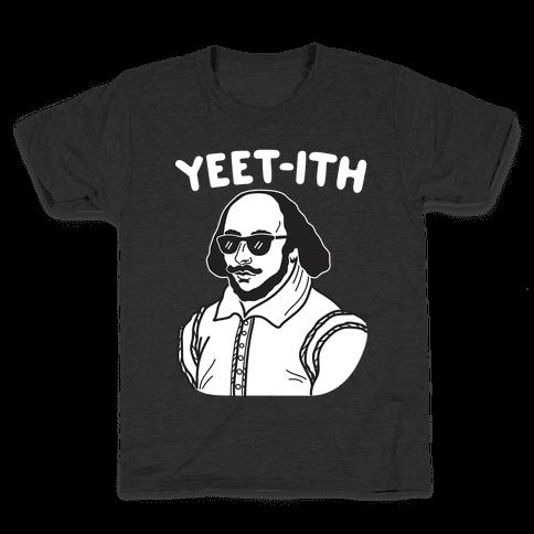 Yeet-ith Shakespeare Kids T-Shirt