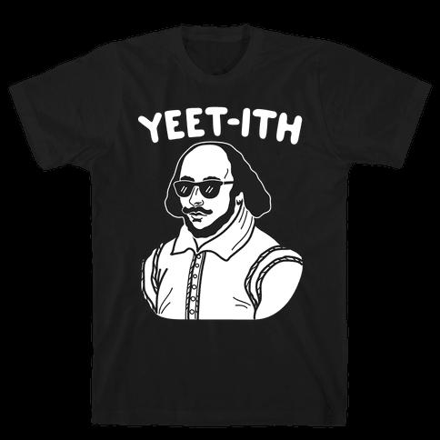 Yeet-ith Shakespeare Mens T-Shirt