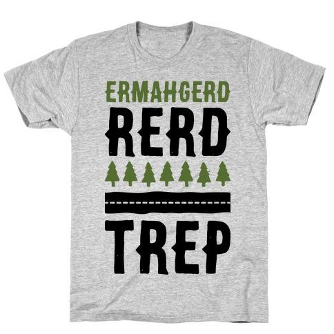 Ermahgerd Rerd Trep Mens T-Shirt