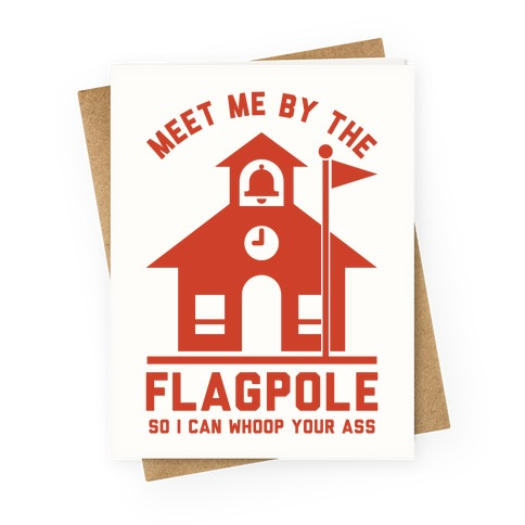 Meet Me By The Flagpole Greeting Card
