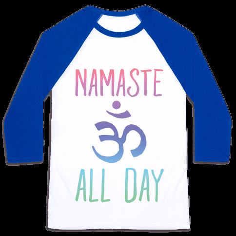 Namaste All Day Baseball Tee