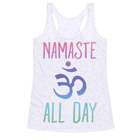 Namaste All Day Racerback Tank Top