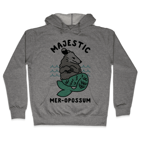 Majestic Mer-Opossum Hooded Sweatshirt