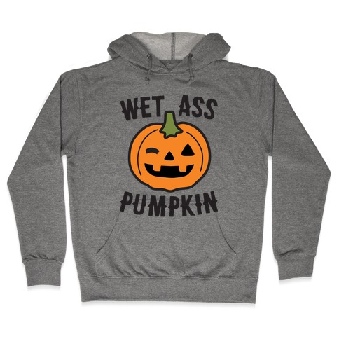 WAP Wet Ass Pumpkin Hooded Sweatshirt