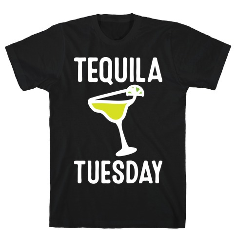Tequila Tuesday T-Shirt