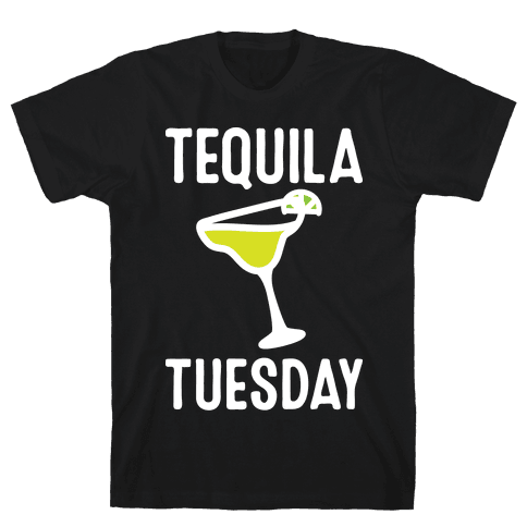 Tequila Tuesday Mens/Unisex T-Shirt