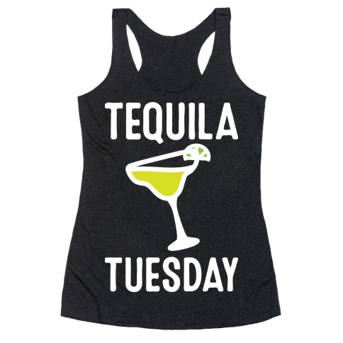 Tequila Tuesday Racerback Tank Top