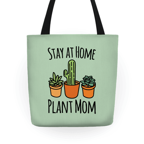 Stay At Home Plant Mom Tote
