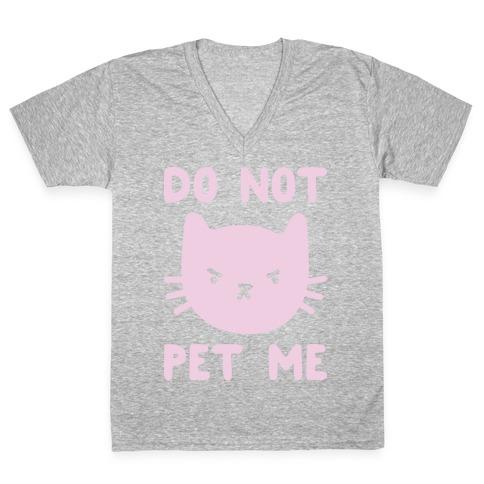 Do Not Pet Me Cat V-Neck Tee Shirt