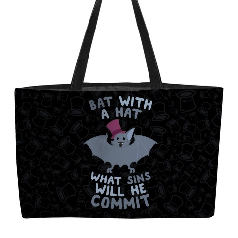 Bat With A Hat What Sins Will He Commit Weekender Tote