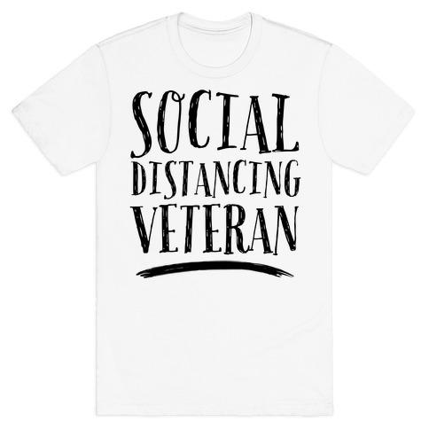 Social Distancing Veteran T-Shirt
