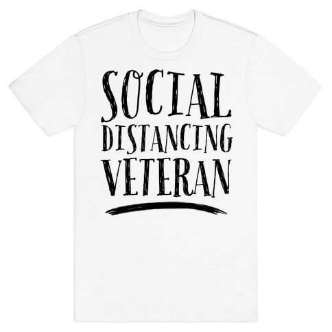 Social Distancing Veteran T-Shirt