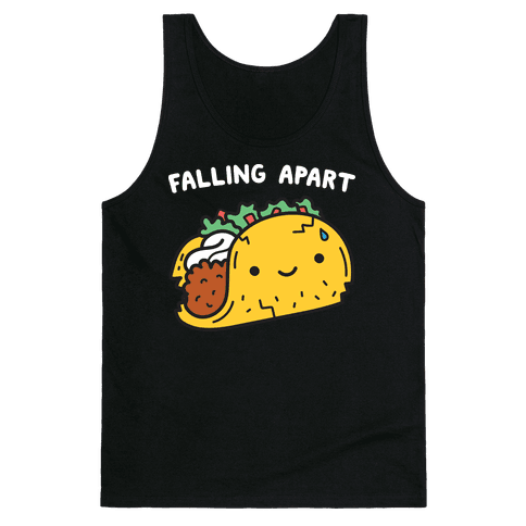 Falling Apart Taco Tank Top