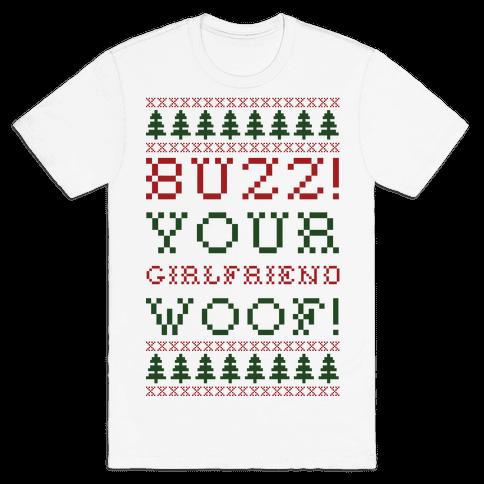 Buzz Your Girlfriend Woof Mens T-Shirt
