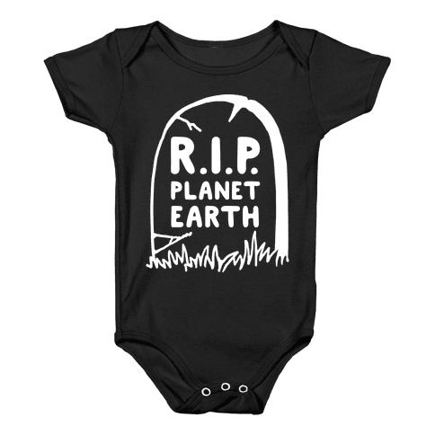 R.I.P. Planet Earth Baby Onesy