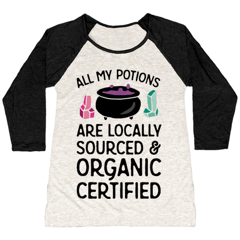 All My Potions Are Organic Witch Baseball Tee