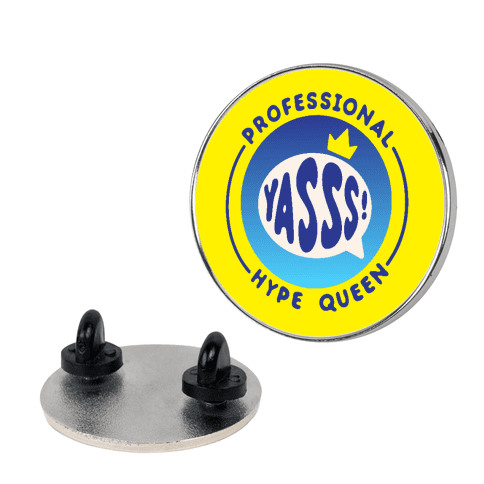 Professional Hype Queen Patch Pin