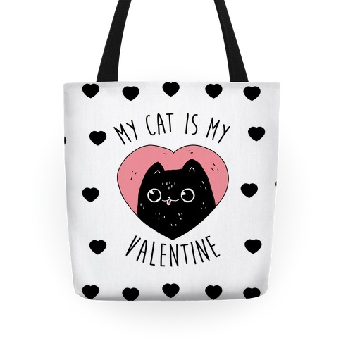 My Cat is My Valentine Tote