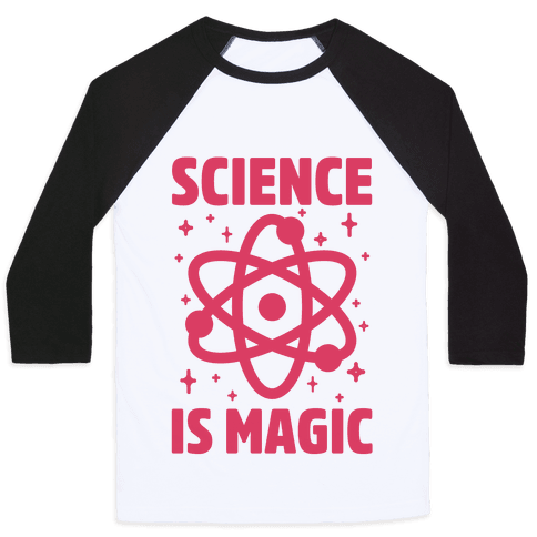 Science Is Magic Baseball Tee