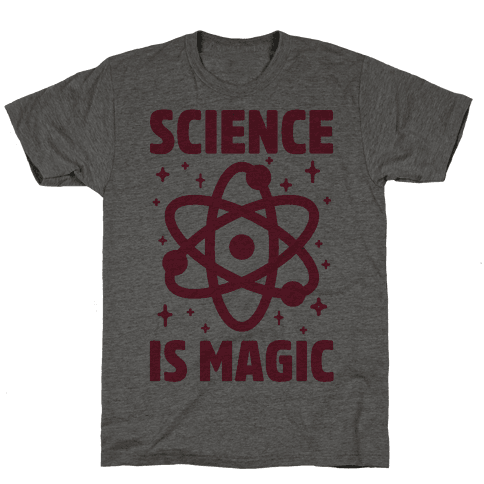 Science Is Magic Mens T-Shirt