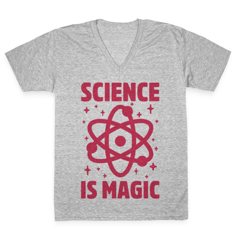 Science Is Magic V-Neck Tee Shirt