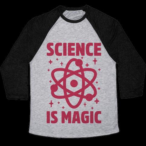 Science Is Magic Baseball Tee