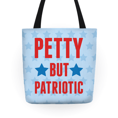 Petty But Patriotic