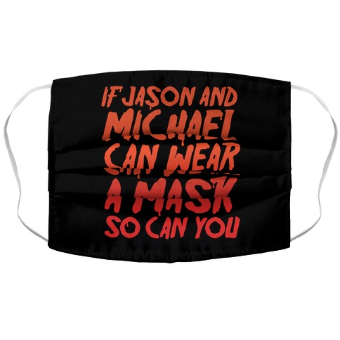 If Jason and Michael Can Wear A Mask So Can You Parody Accordion Face Mask