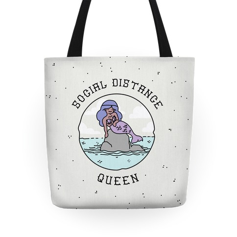 Social Distance Queen Mermaid Tote
