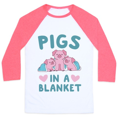 Pigs in a Blanket Baseball Tee
