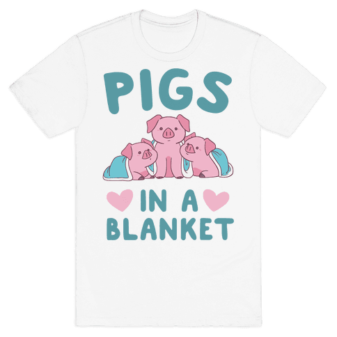 Pigs in a Blanket Mens T-Shirt