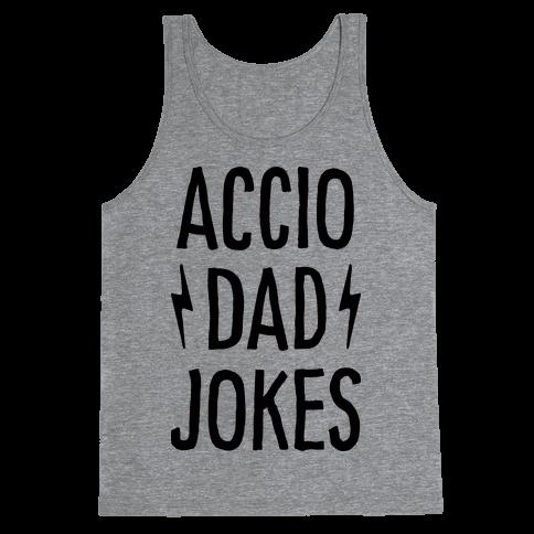 Accio Dad Jokes Tank Top