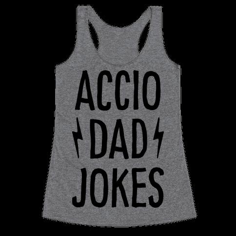 Accio Dad Jokes Racerback Tank Top