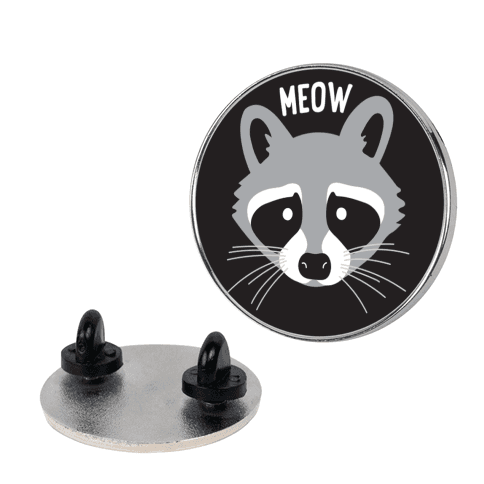 Meow Raccoon pin