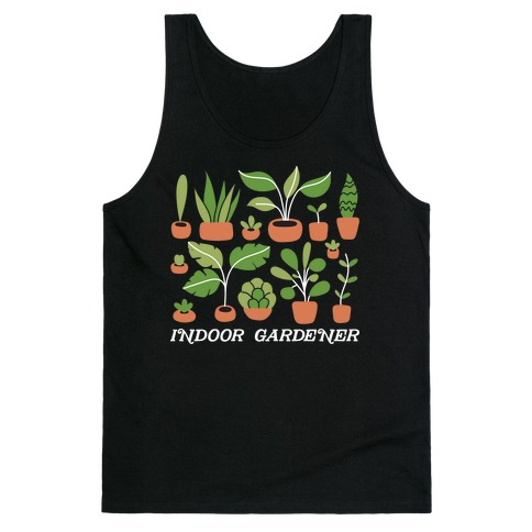 Indoor Gardener Tank Top