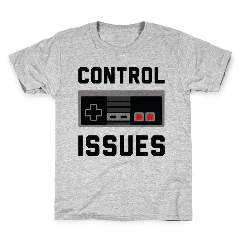 Control Issues Kids T-Shirt