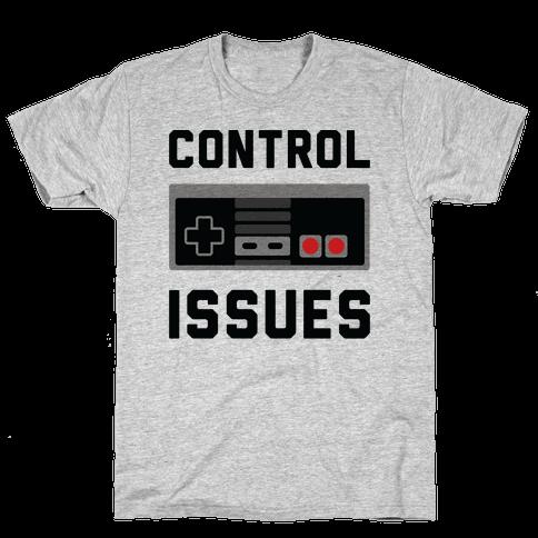 Control Issues Mens T-Shirt
