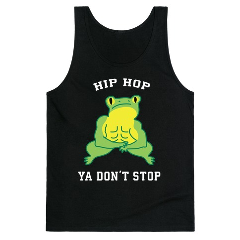 Hip Hop Ya Don't Stop Tank Top
