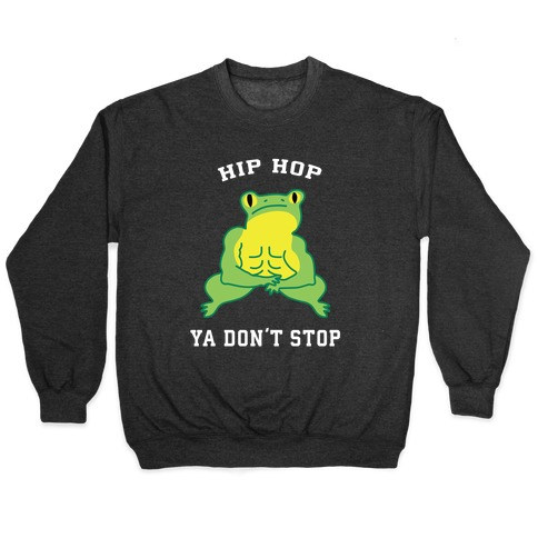 Hip Hop Ya Don't Stop Pullover