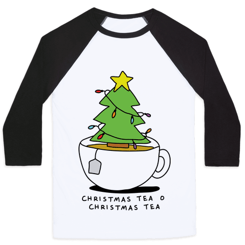 Christmas Tea O Christmas Tea Baseball Tee