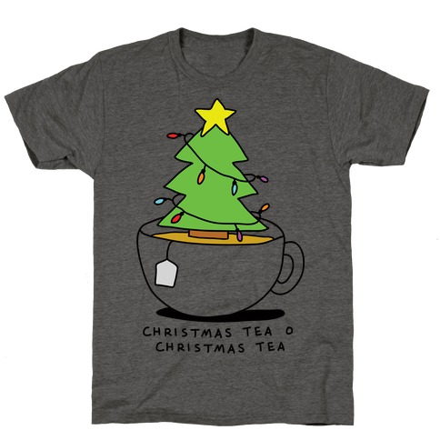 Christmas Tea O Christmas Tea T-Shirt