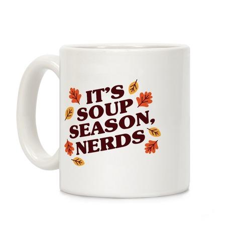 It's Soup Season, Nerds Coffee Mug