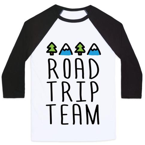 Road Trip Team Baseball Tee
