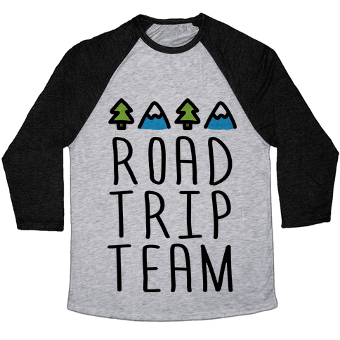 Road Trip Team Baseball Tee